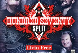 Hundred Seventy Split + Livin Free