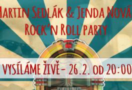 Martin Sedlák & Jenda Novák – Rock'n Roll párty – vysíláme živě