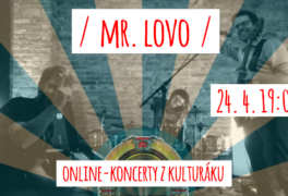 Mr. LoVo – živě z kulturáku – právě teď
