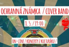 Ochranná známka – cover band – živě z kulturáku