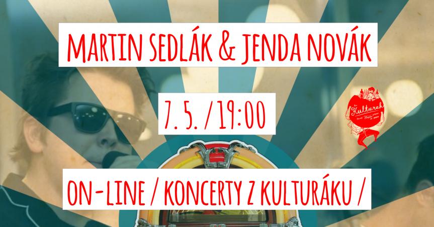 Martin Sedlák & Jenda Novák – živě z kulturáku!