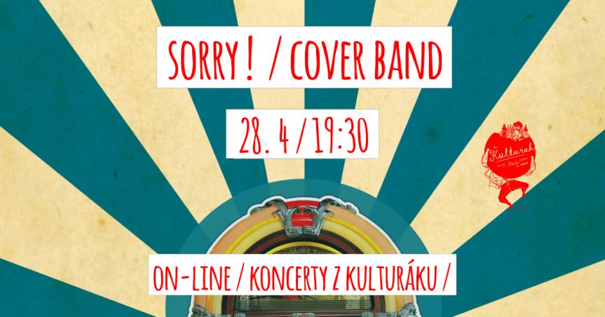 Sorry ! – cover band – živě z kulturáku