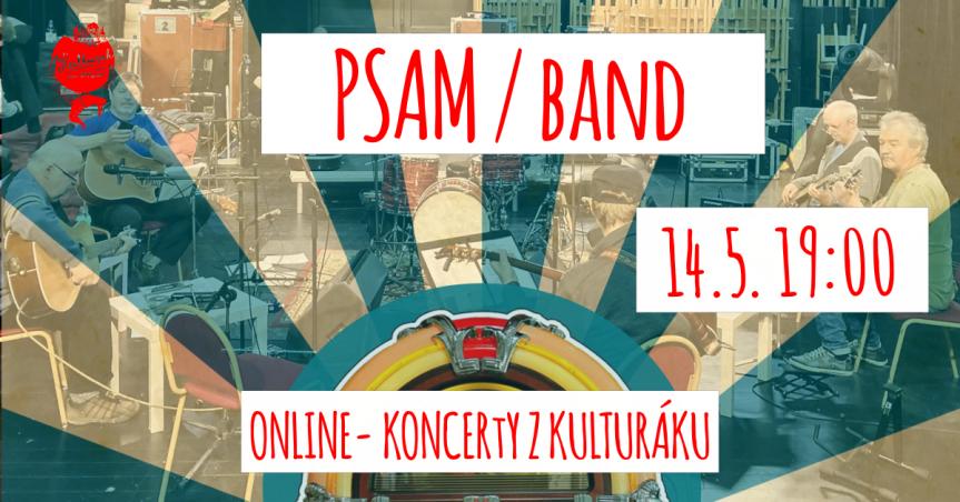 PSAM (Příležitostné sdružení amatérských muzikantů) – živě z kulturáku