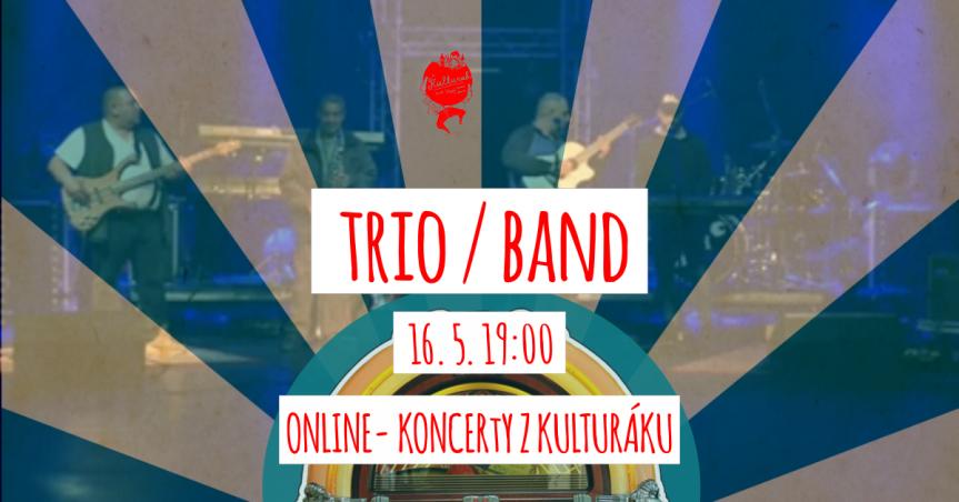 Trio Band – živě z kulturáku – právě teď
