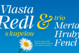 Vlasta Redl s kapelou a trio Merta – Hrubý – Fencl